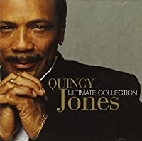 Ultimate Collection by Quincy Jones (2002-04-16)