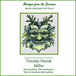 Messages from the Greenman                   By:                                                                                                                                 Timothy Patrick Miller                               Narrated by:                                                                                                                                 Timothy Patrick Miller                      Length: 37 mins     2 ratings     Overall 5.0