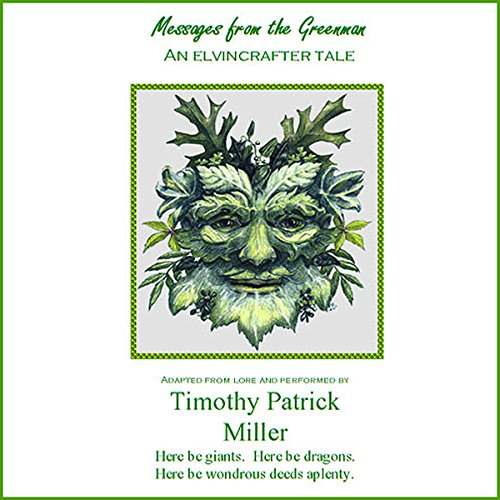 Messages from the Greenman                   Auteur(s):                                                                                                                                 Timothy Patrick Miller                               Narrateur(s):                                                                                                                                 Timothy Patrick Miller                      Durée: 37 min     Pas de évaluations     Au global 0,0