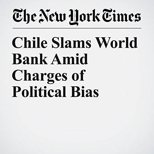 Chile Slams World Bank Amid Charges of Political Bias copertina