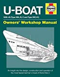 U-Boat Owners' Workshop Manual: An insight into the design, construction and operation of the most advanced attack submarine ever operated by the Royal Navy (Haynes Manual)
