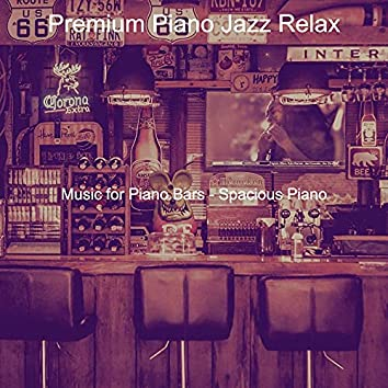 Music for Piano Bars - Spacious Piano