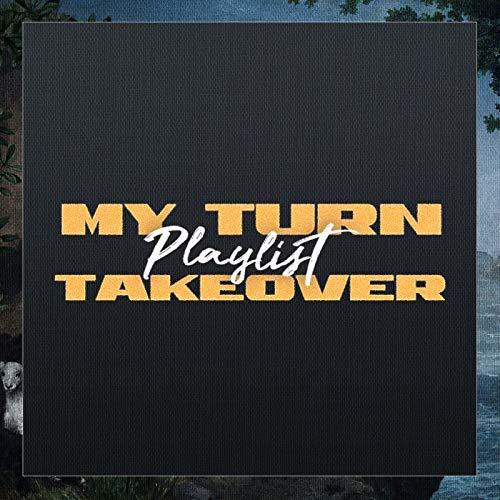 My Turn Playlist Takeover (Ja Morant Version)