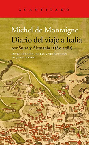 Diario del viaje a Italia: por Suiza y Alemania (1580-1581): 412 (El Acantilado)