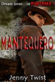 Mantequero (The Mantequero Series Book 1) (English Edition)