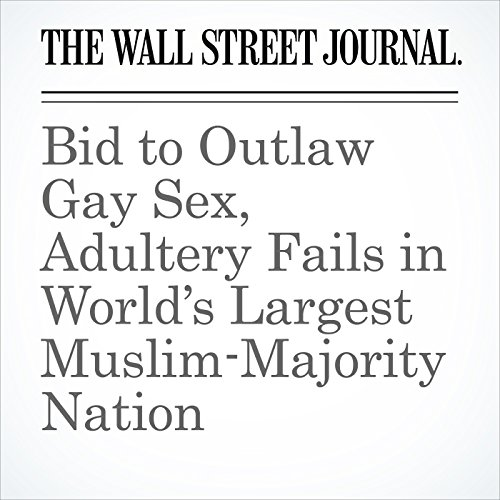 Bid to Outlaw Gay Sex, Adultery Fails in World's Largest Muslim-Majority Nation copertina