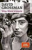 Was Nina wusste: Roman von David Grossman