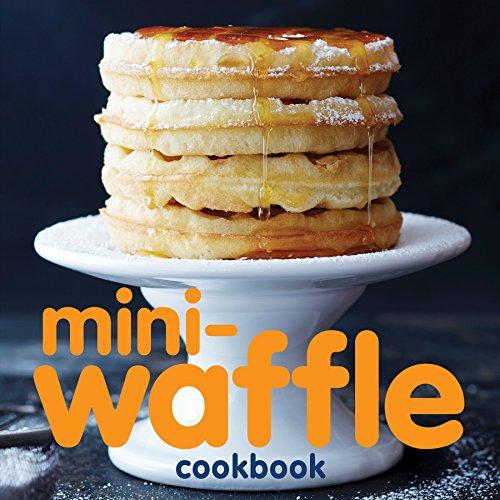 Mini-Waffle Cookbook (English Edition)