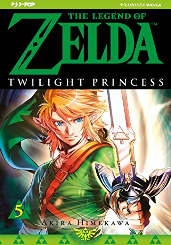 Twilight princess. The legend of Zelda (Vol. 5)