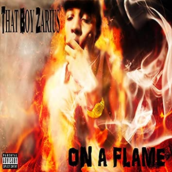 On a Flame