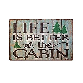 MAIYUAN Life is Better at Cabin Sign Photo Cabin Fishing Hunting House Wall Decor 8x12 inch Home Sign  sign-10