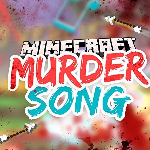 Der Ultimative Minecraft Murder Song
