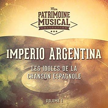 Les Idoles de la Chanson Espagnole: Imperio Argentina, Vol. 1