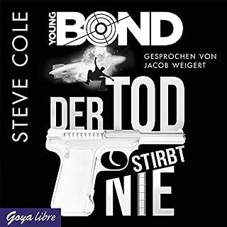 Der Tod stirbt nie (Young Bond 1) Titelbild
