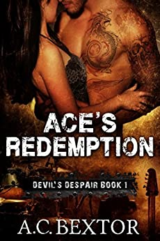 Ace's Redemption (Devil's Despair Book 1) by [A.C. Bextor, Hot Tree Editing Services]