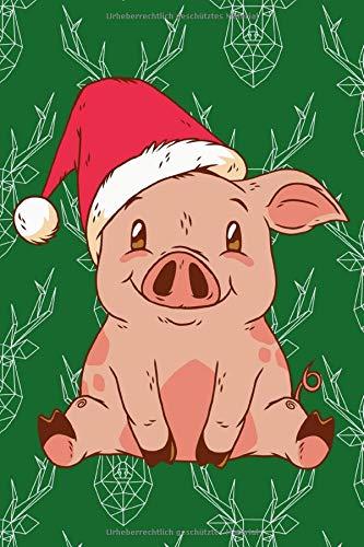 Lustiges Weihnachts Schwein - Notizbuch Tagebuch Journal Liniert ca. A5 FORMAT - Notizblock für Schule und Arbeit. Weihnachtsgeschenk Thema ,Schwein, ... und Ihn oder für Kinder - Ideal als Weihna