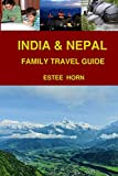 India & Nepal: Family Travel Guide