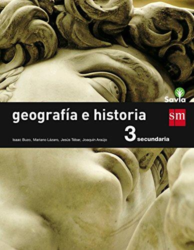 Geografía e historia. 3 ESO. Savia - 9788467576405