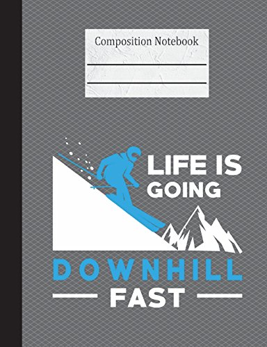 Life Is Going Downhill Fast Composition Notebook - 5x5 Graph Paper: 200 Pages 7.44 x 9.69 Quad Ruled Pages School Teacher Student Skiing Winter Sports Skier Snow Mountain Subject Math Diagram