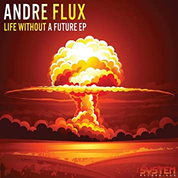 Life Without A Future EP