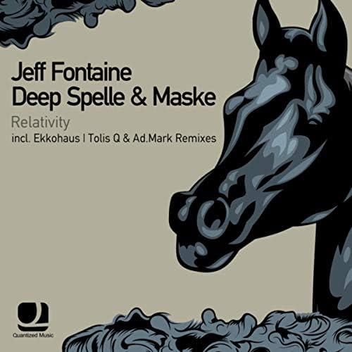 Jeff Fontaine, Deep Spelle & Maske