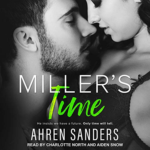 Miller's Time Audiobook By Ahren Sanders cover art