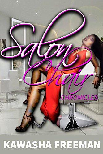 Salon Chair Chronicles (English Edition)