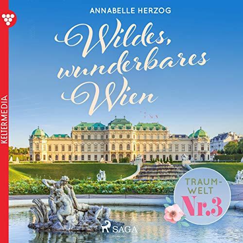 Wildes, wunderbares Wien Titelbild