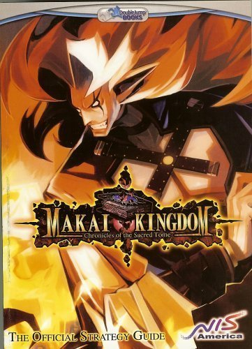 Makai Kingdom (Chronicles of the Sacred Tome) Official Strategy Guide