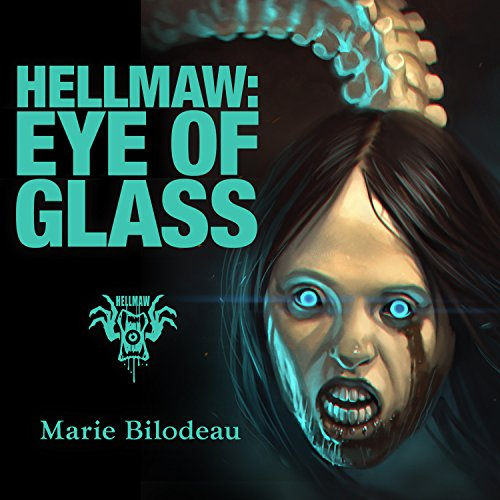 Couverture de Hellmaw: Eye of Glass
