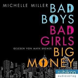Bad Boys, Bad Girls, Big Money Titelbild