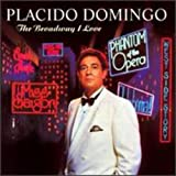 The Broadway I Love - Placido Domingo