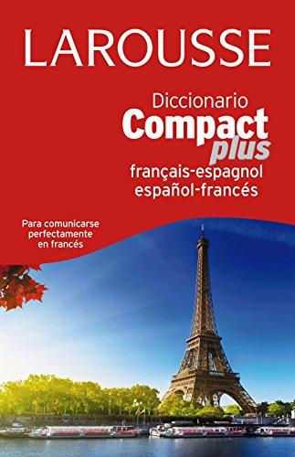 Dicc. Compact Plus Español-Francés-Francés-Español (Larousse - Lengua Francesa - Diccionarios Generales)