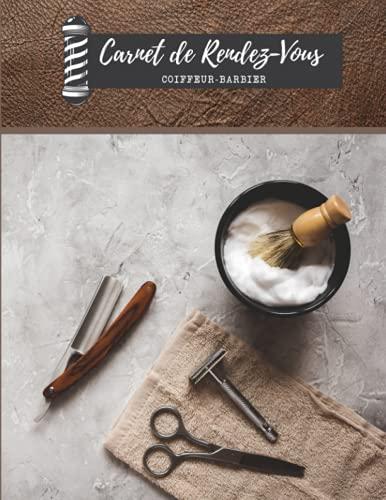 Carnet de rendez-vous : coiffeur-barbier: Pour vos rdv professionnel. Grand format A4 avec 115 pages : 52 semaines + espaces de notes + pages pour les coordonnées du client.
