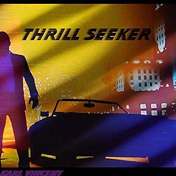 Thrill Seeker