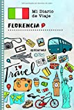 Florencia Diario de Viaje: Libro de Registro de Viajes Guiado Infantil - Cuaderno de Recuerdos de Actividades en Vacaciones para Escribir, Dibujar, Afirmaciones de Gratitud para Niños y Niñas