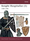 Knight Hospitaller (1): 1100–1306 (Warrior)