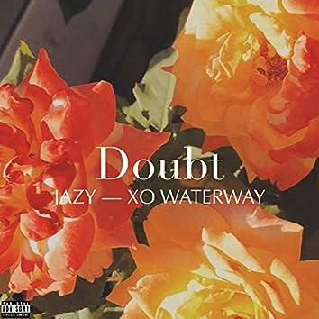 Doubt (feat. Xo Waterway)