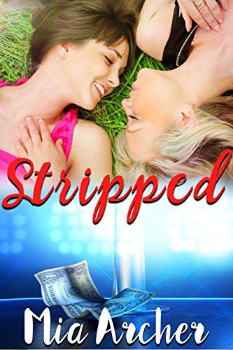 Stripped: A Lesbian Romance