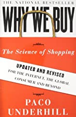 Why We Buy The Science of Shopping Updated and Revised for the Internet the Global Consumer and Beyond