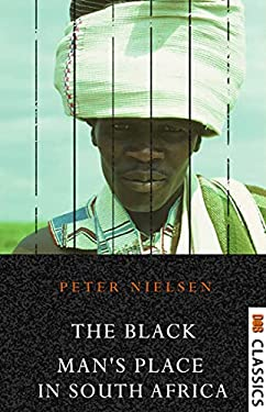 The Black Man's Place in South Africa