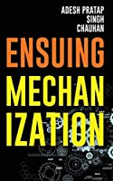 Ensuing Mechanization