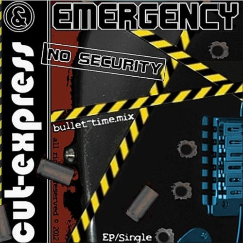 No Security (Bullet-Time.mix)