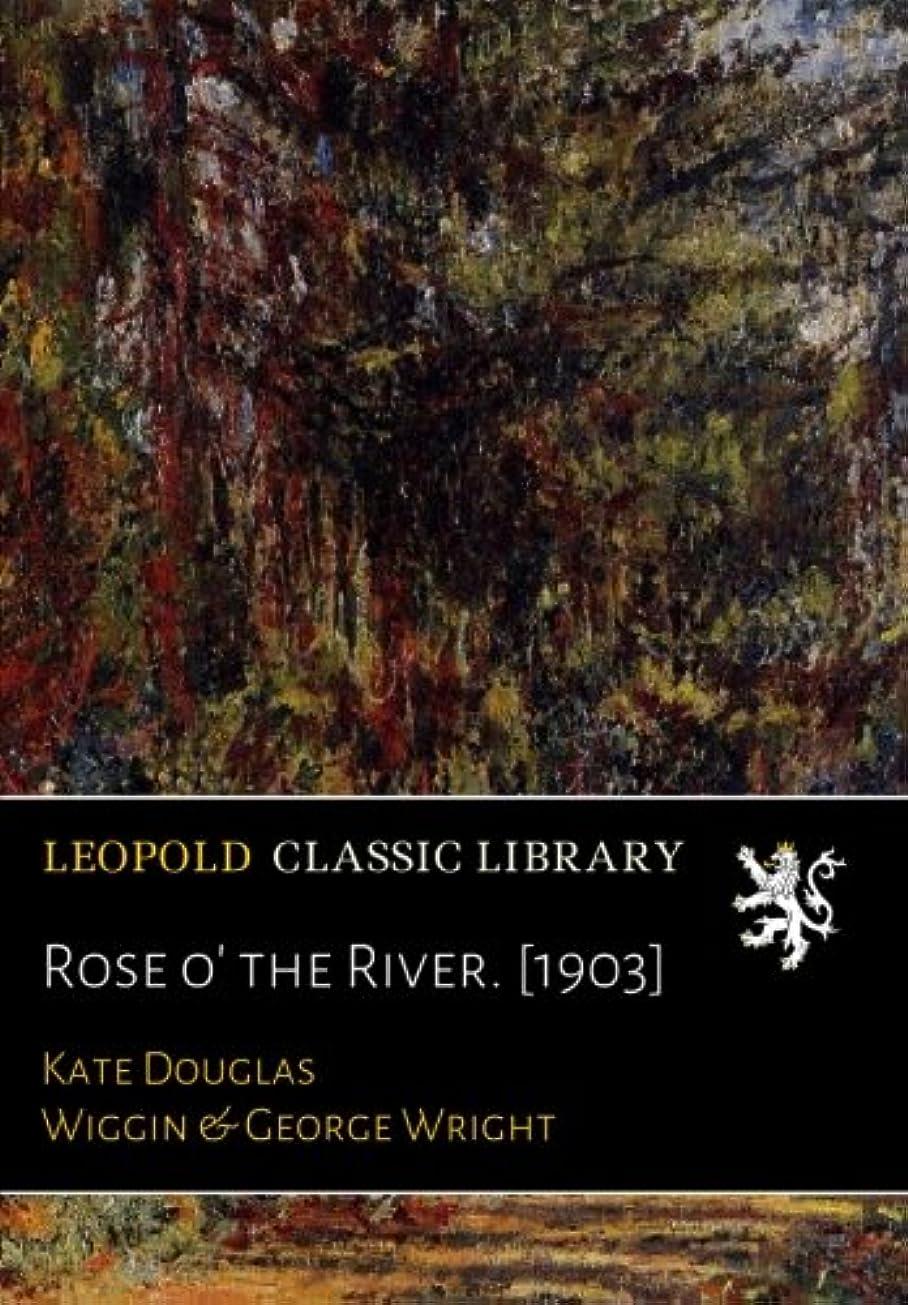 伝統的簡単な超高層ビルRose o' the River. [1903]