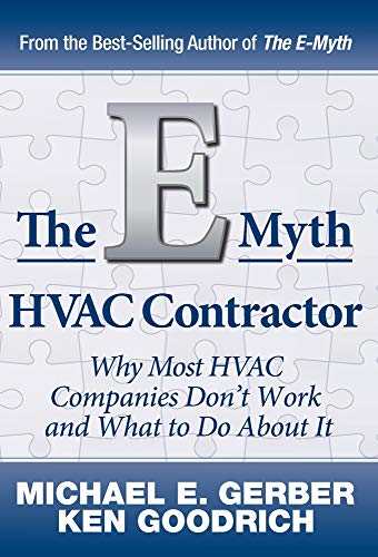 The E-Myth HVAC Contractor: Why Most HVAC Companies Don