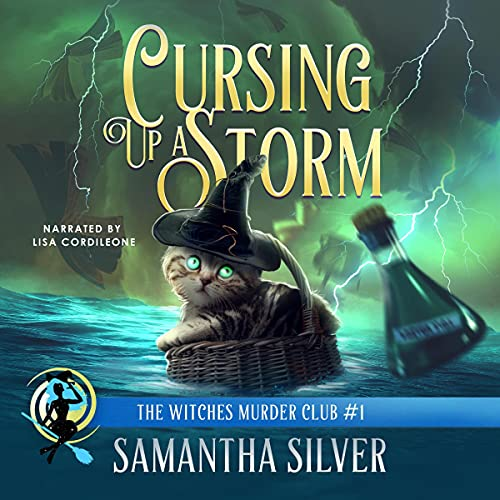 Cursing Up a Storm: Witches Murder Club, Book 1