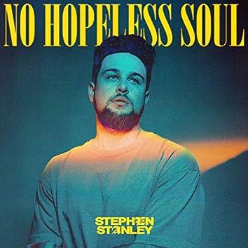 No Hopeless Soul