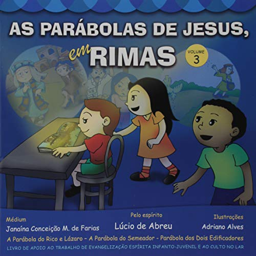 As Parábolas de Jesus em Rimas - Volume 3
