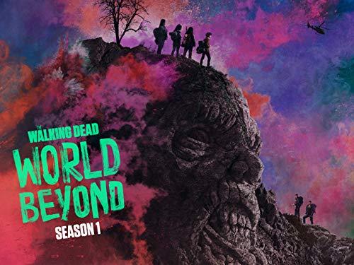 The Walking Dead: World Beyond - Season 1