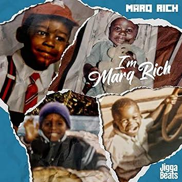 I'm Marq Rich$